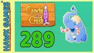 Candy Crush Soda Saga Level 289 (Frosting mode) - 3 Stars Walkthrough, No Boosters
