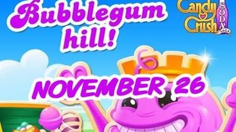 Candy Crush Soda Saga - Bubblegum Hill - November 26-0