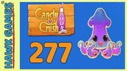 Candy Crush Soda Saga Level 277 (Soda mode) - 3 Stars Walkthrough, No Boosters