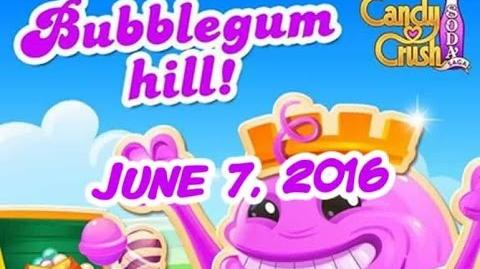 Candy Crush Soda Saga - Bubblegum Hill - June 7, 2016