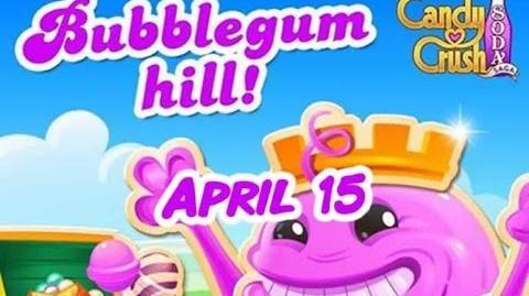 Candy Crush Soda Saga - Bubblegum Hill - April 15
