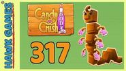Candy Crush Soda Saga Level 317 (Chocolate mode) - 3 Stars Walkthrough, No Boosters