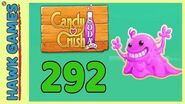 Candy Crush Soda Saga Level 292 (Bubble Gum mode) - 3 Stars Walkthrough, No Boosters
