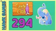 Candy Crush Soda Saga Level 294 Hard (Frosting mode) - 3 Stars Walkthrough, No Boosters