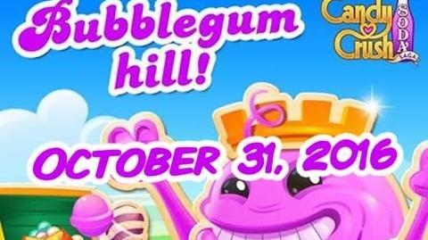 Candy Crush Soda Saga - Bubblegum Hill - October 31, 2016