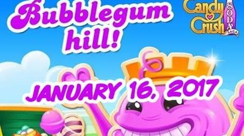 Candy Crush Soda Saga - Bubblegum Hill - January 16, 2017