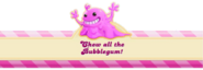 Chew bubblegum