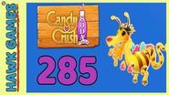 Candy Crush Soda Saga Level 285 Hard (Honey mode) - 3 Stars Walkthrough, No Boosters