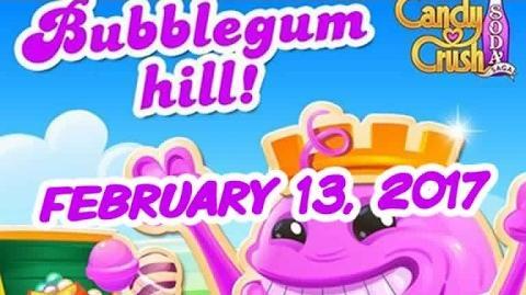 Candy Crush Soda Saga - Bubblegum Hill - February 13, 2017