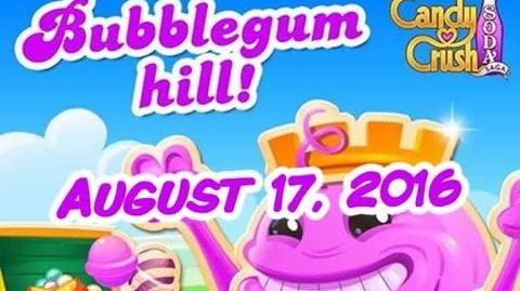 Candy Crush Soda Saga - Bubblegum Hill - August 17, 2016