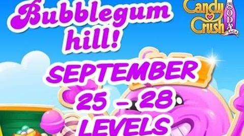 Candy Crush Soda Saga - Bubblegum Hill - September 25