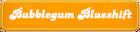 Bubblegum-Blueshift.png