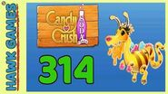Candy Crush Soda Saga Level 314 (Honey mode) - 3 Stars Walkthrough, No Boosters
