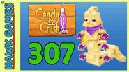 Candy Crush Soda Saga Level 307 (Chocolate mode) - 3 Stars Walkthrough, No Boosters