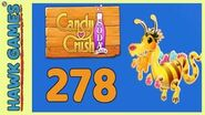 Candy Crush Soda Saga Level 278 (Honey mode) - 3 Stars Walkthrough, No Boosters