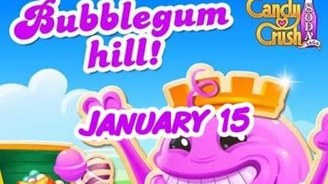 Candy Crush Soda Saga - Bubblegum Hill - January 15