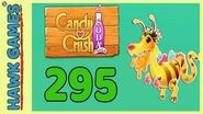 Candy Crush Soda Saga Level 295 (Honey mode) - 3 Stars Walkthrough, No Boosters