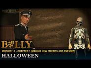 Halloween - Mission -11 - Bully- Scholarship Edition