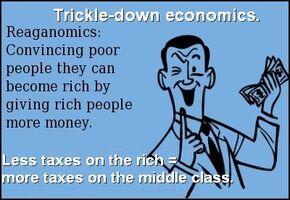 Reagonomics. Give rich people money.jpg