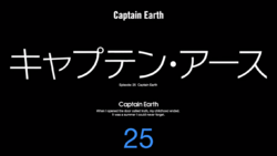 Episode 25 - Captain Earth - Title Slate.png