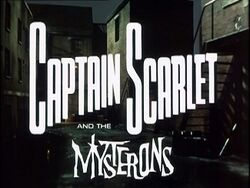 Captain Scarlet and the Mysterons Title Screen.jpg