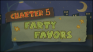 Chapter 5; Farty Favors