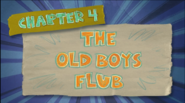 Chapter 4; The Old Boys Flub