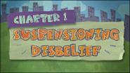 Chapter 1; Suspensioning Disbelief