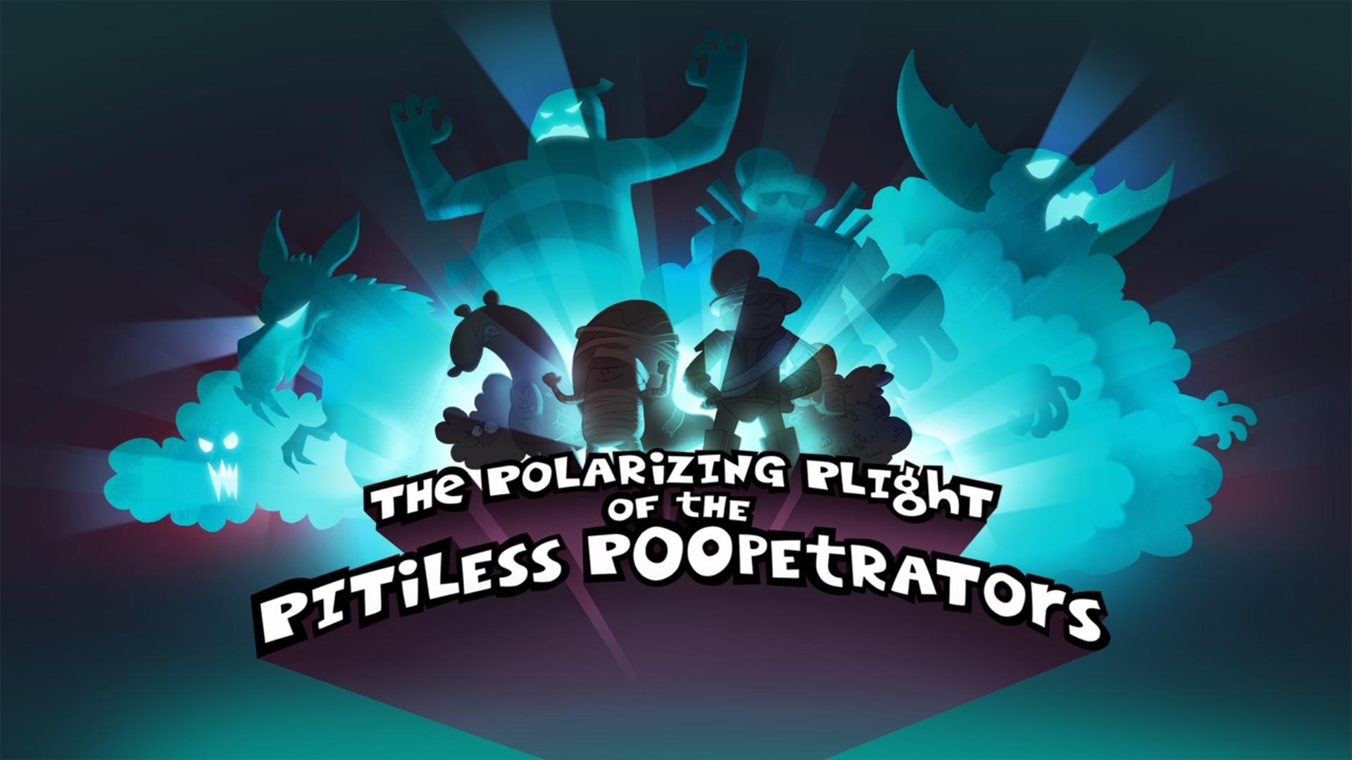 The Polarizing Plight of the Pitiless Poopetrators