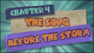 Chapter 4; The Song Before The Storm