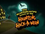 The Heartbreaking Havoc of the Haunting Hack-A-Ween
