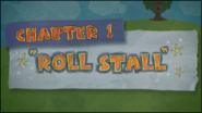 Chapter 1; Roll Stall