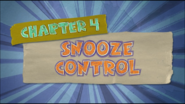 Chapter 4; Snooze Control