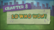 Chapter 8; So Who Won