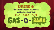 Chapter 6; The Incredibly Graphic Violence Chapter In Gas-o-rama