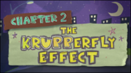 Chapter 2; The Krupperfly Effect