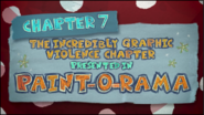 Chapter 7; The Incredibly Graphic Violence Chapter Presented In Paint-o-rama
