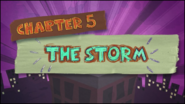Chapter 5; The Storm
