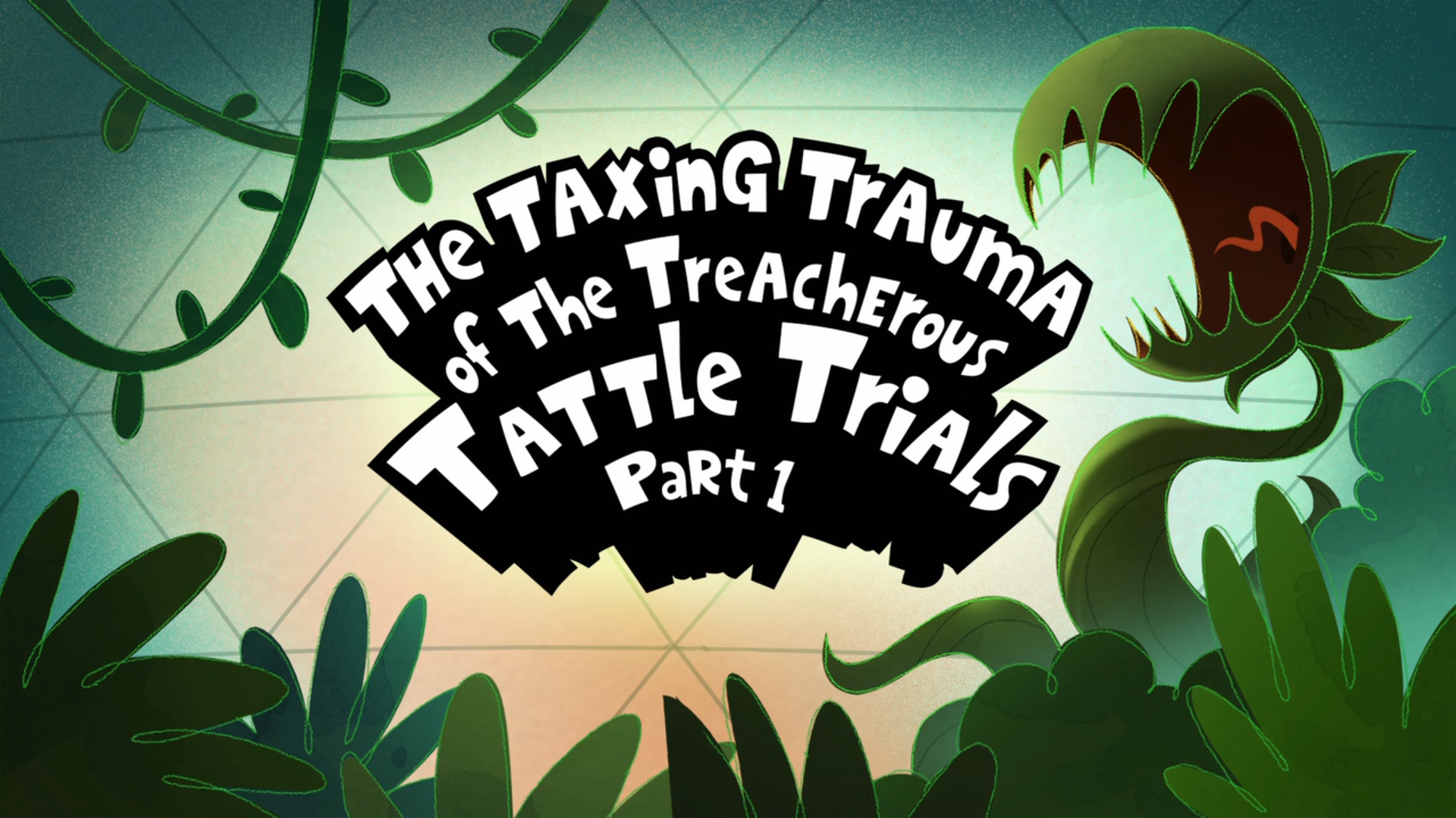 The Taxing Trauma of the Treacherous Tattle Trials Part 1