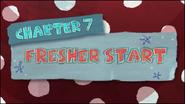 Chapter 7; Fresher Start