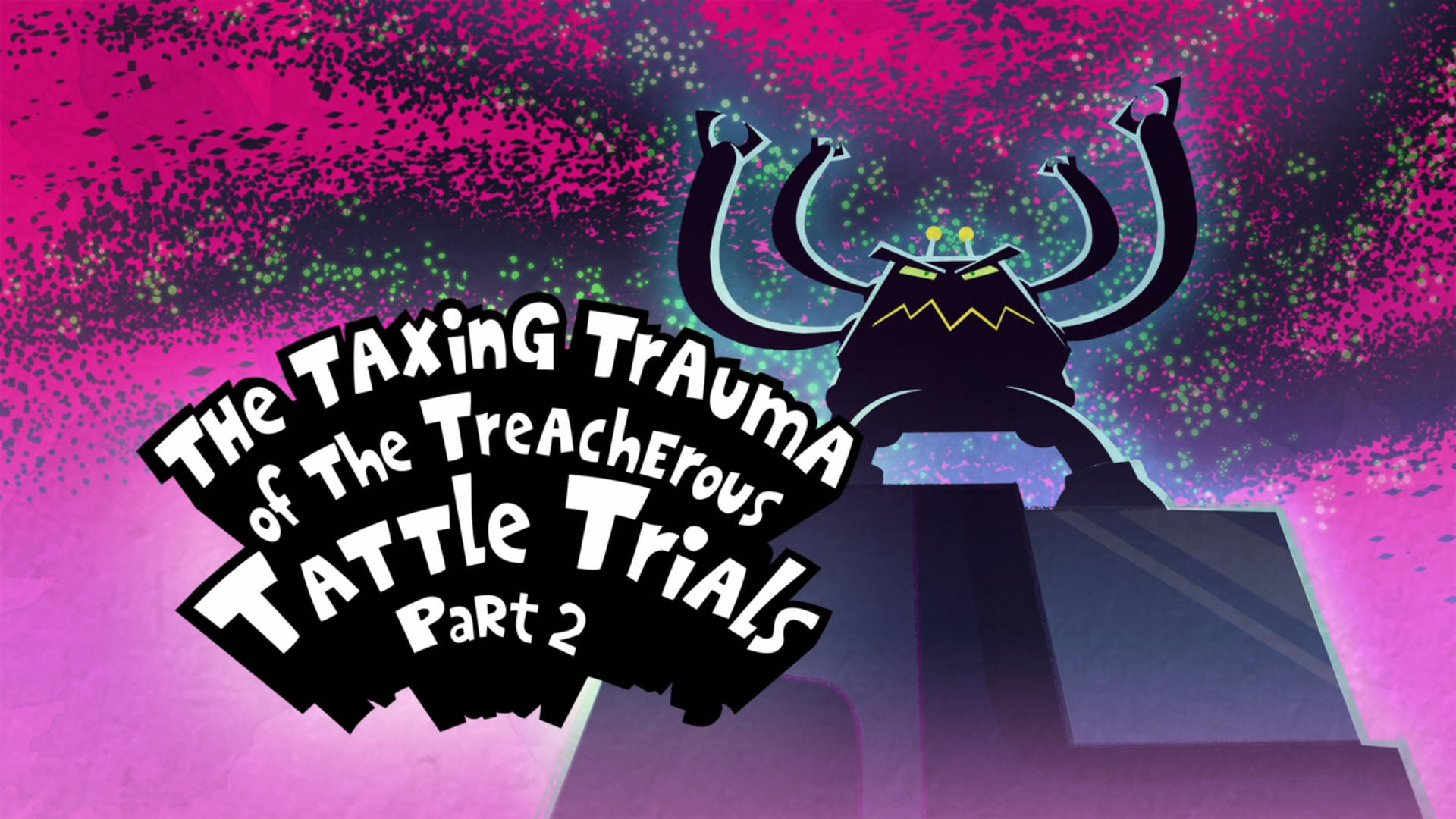 The Taxing Trauma of the Treacherous Tattle Trials Part 2