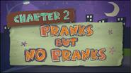 Chapter 2; Pranks But No Pranks