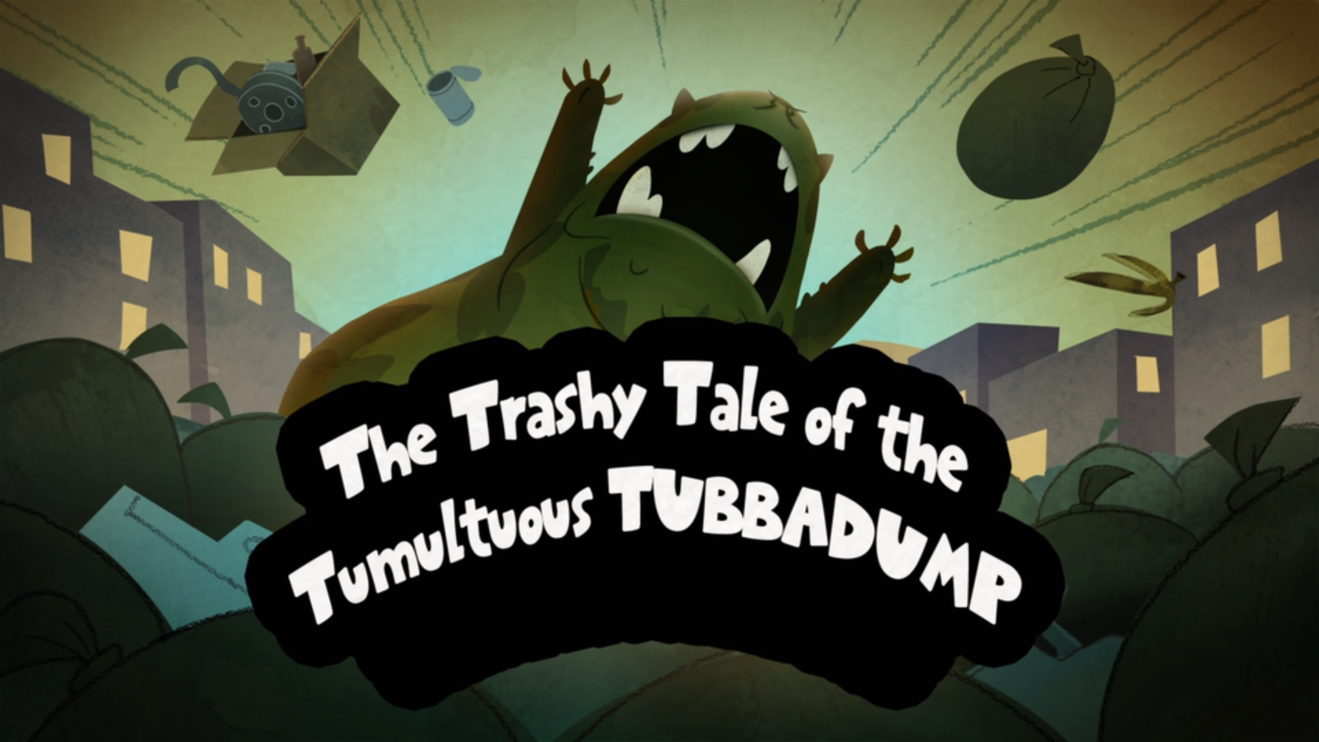 The Trashy Tale of the Tumultuous Tubbadump
