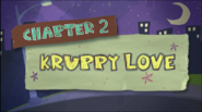 Chapter 2; Kruppy Love