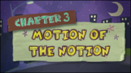 Chapter 3; Motion Of The Notion