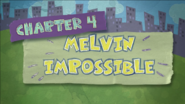 Chapter 4; Melvin Impossible