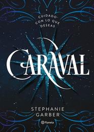Caraval Spanish Edition