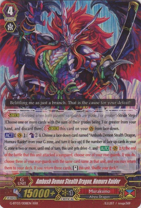 Ambush Demon Stealth Dragon, Homura Raider