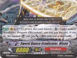 Sword Dance Eradicator, Hisen