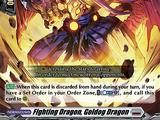 Fighting Dragon, Goldog Dragon